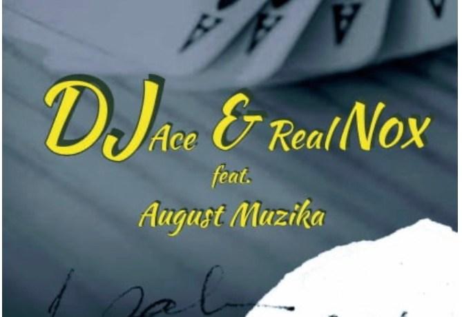 DJ ACE & REAL NOX – NGUBANI LO FT. AUGUST MUZIKA, JotNaija
