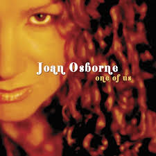 one of us joan osborne