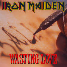 wasting love iron miden