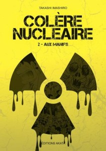 Colère nucléaire Akata tome 2