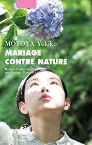 MOTOYA Yukiko - Mariage contre nature