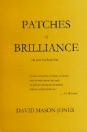 Patches of Brilliance by David Mason-Jones