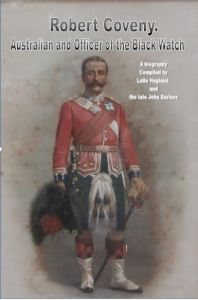 Robert Coveny. Australian and Officer of the Black Watch