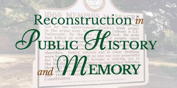 Reconstruction in Public History and Memory