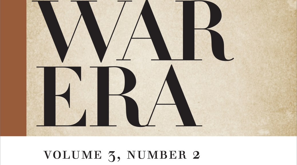 Journal of the Civil War Era, June 2013, volume 3 number 2