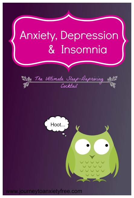 anxiety depression insomnia ultimate sleep-depriving cocktail