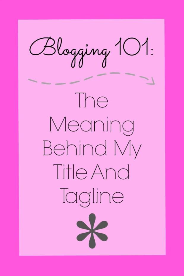 blogging 101 title tagline