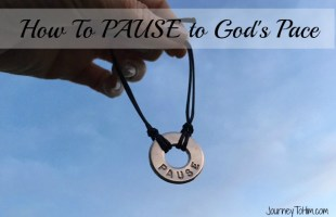 How to Pause to God's Pace