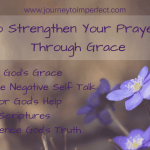 How to Strengthen Your Prayer Life Through Grace