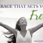 A Grace that Sets You Free