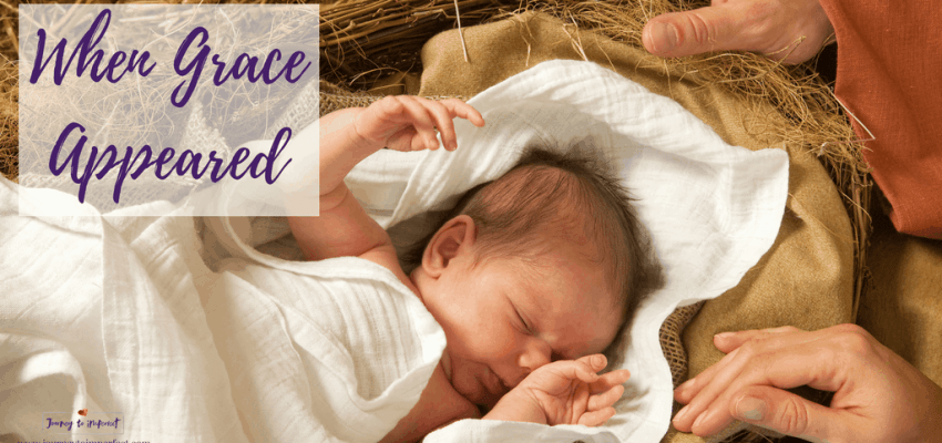 God's grace works well, his kindness is endless, His fullness is poured out upon us from the outstretched hands of a tiny baby.