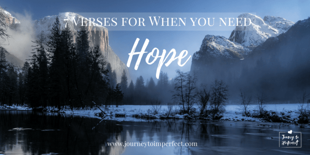 When life is difficult, hold on to these seven verses for hope.