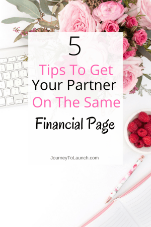 5 Tips To Get Your Partner On The Same Financial Page