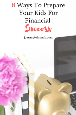 8 Ways To Prepare Your Kids For Financial Success
