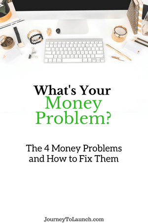 What's Your Money Problem?