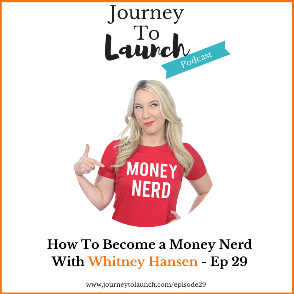 Episode 29- How To Become A Money Nerd With Whitney Hansen
