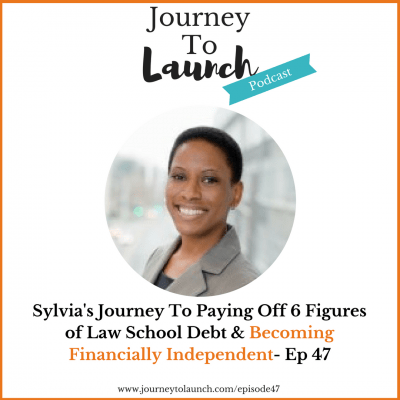 Sylvia's Journey To Paying Off 6 Figures of Law School Debt & Becoming Financially Independent