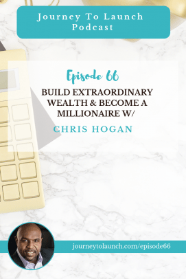 Build Extraordinary Wealth & Become a Millionaire with Chris Hogan