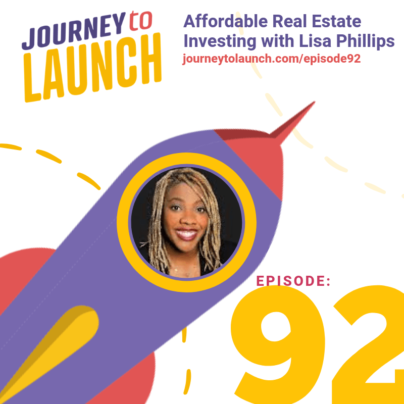 Episode 92 Affordable Real Estate Investing with Lisa Phillips
