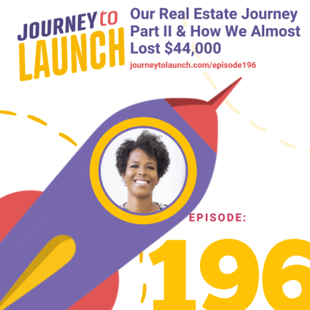 Our Real Estate Journey Part Two and How We Almost Lost $44,000