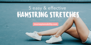 5 easy and effect hamstring stretches blog banner