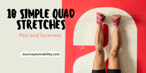 10 Simple quad stretches for pain and soreness blog banner