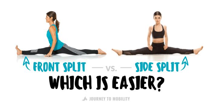 Which Split is Easier: Front Split vs Side Split