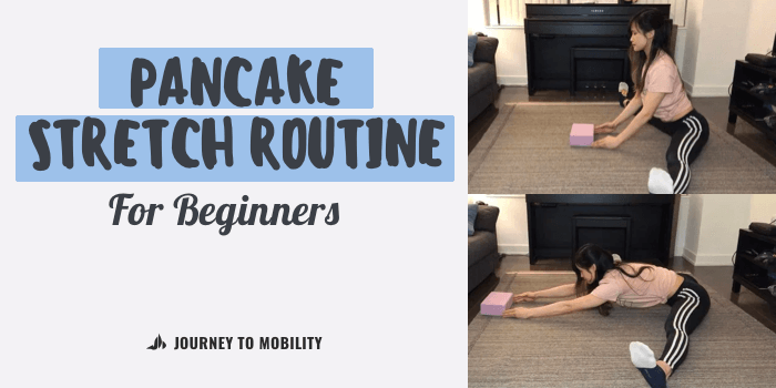 At-Home Pancake Stretch Routine for Beginners