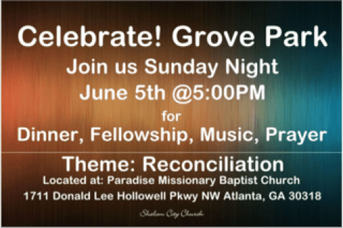Our once-a-month Grove Park Celebration flyer. Prayer walking the streets and passing out flyers always brings about new relationships and fun stories