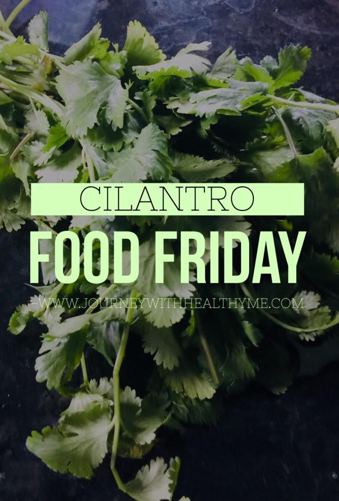 Cilantro - Journey With Healthy Me