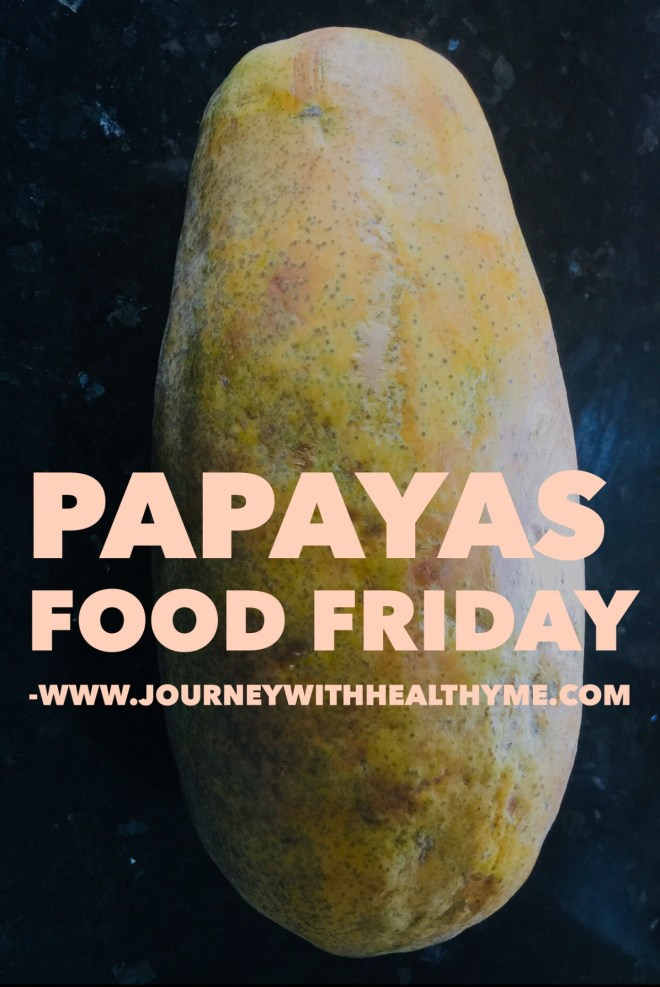 Papayas Food Friday