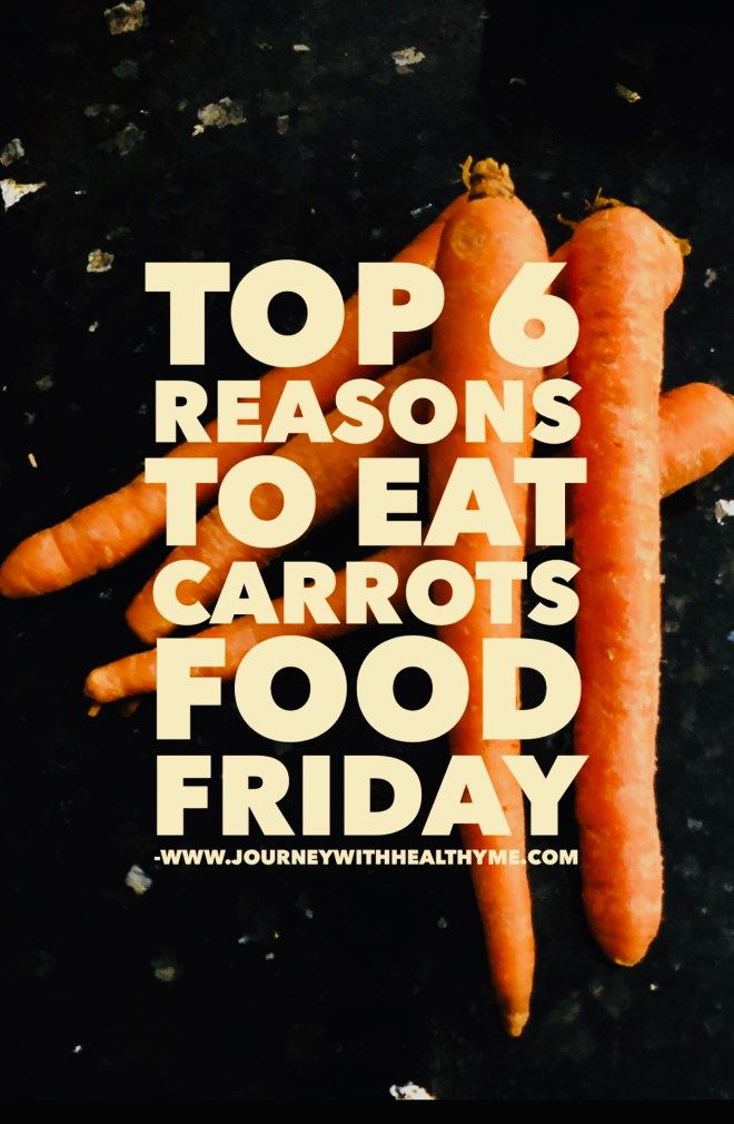 Top 6 Reasons to Eat Carrots