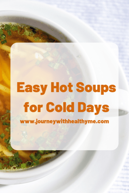 Easy Hot Sou[s for Cold Days