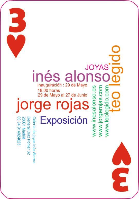 Exposición - Jorge Rojas - Inés Alonso - Teo Legido - Madrid 2015
