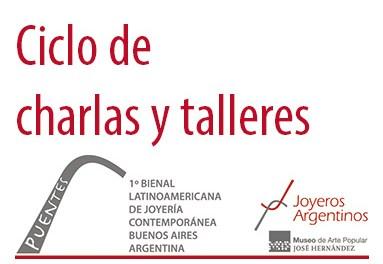 """Convocatoria a presentar proyectos para charlas y talleres durante la Primera Bienal Latinoamericana de Joyería Contemporánea """"Puentes"""""""