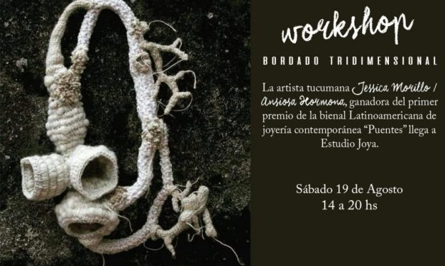 Workshop de bordado tridimensional a cargo de Jessica Morillo, en Estudio Joya