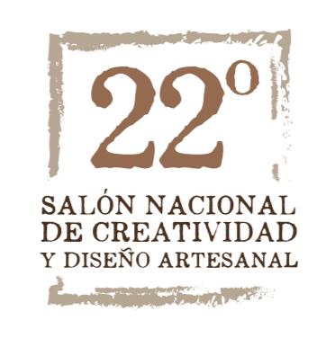 Convocatoria: 22º Salón Nacional de Creatividad y Diseño Artesanal