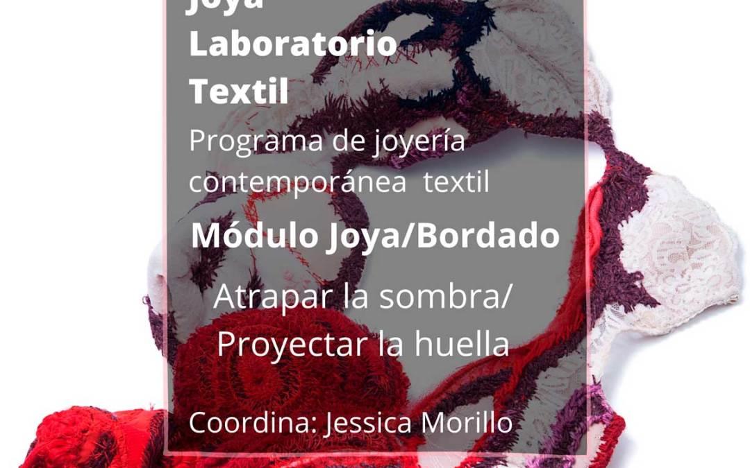 Joya/Bordado, clases de joyería contemporánea textil