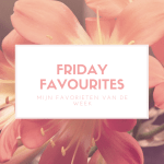 Friday Favourites #28