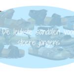 De leukste sandalen voor stoere jongens