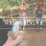 Weekvlog #1 – Babykijken en veel geklets