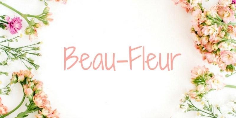 De naam Beau-Fleur