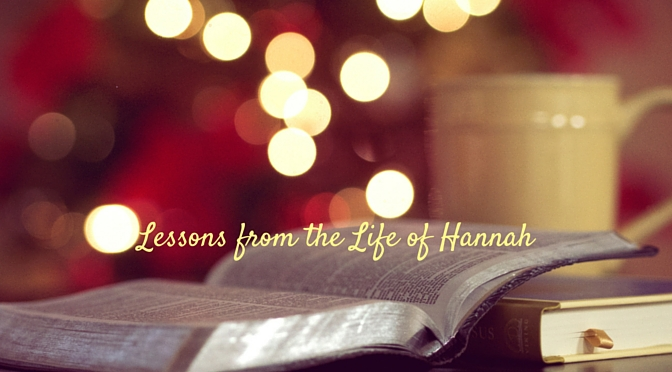 Five Significant Lessons from the life of Hannah