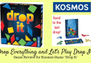 """Drop Everythig and Let's Play Drop It Review for Kosmos Game """"Drop It"""""""