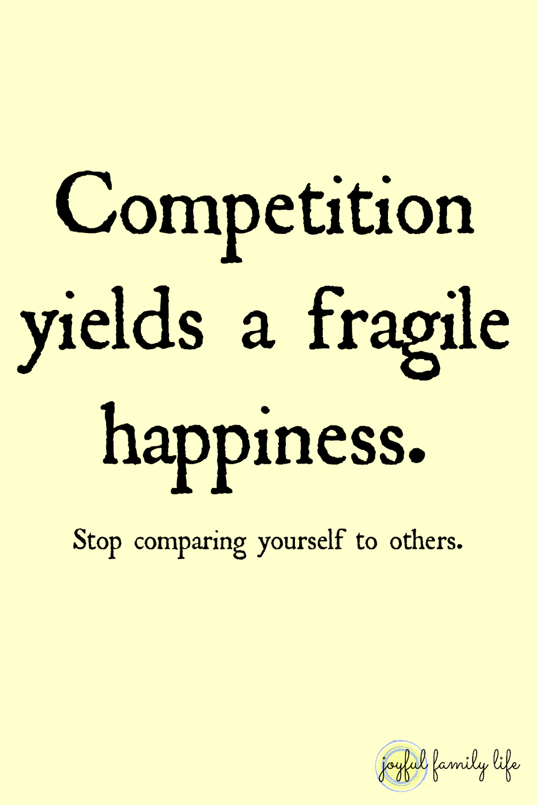 Less Comparing, More Happiness