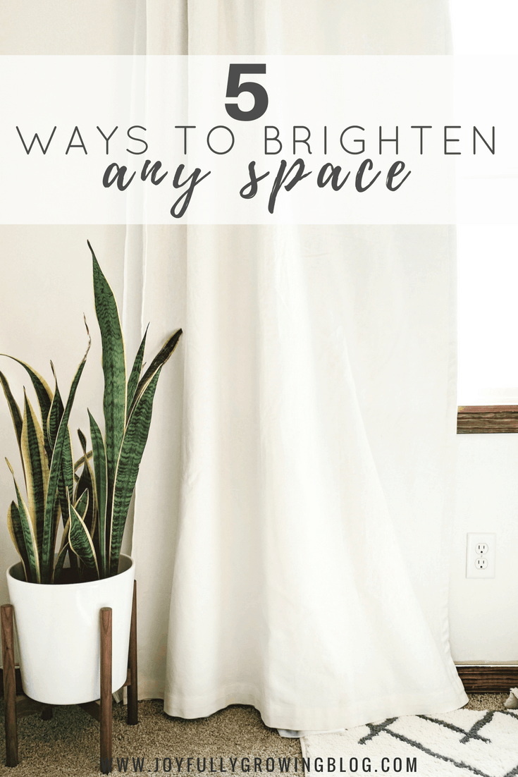 5 Ways to Brighten Any Space | Use these 5 tips to learn how to make any space in your home brighter.