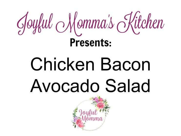 Keto Friendly Chicken Bacon Avocado Salad
