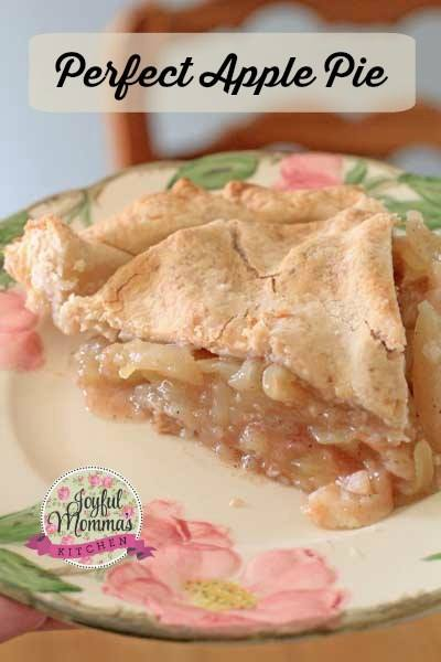 National Apple Pie Day - Perfect Apple Pie