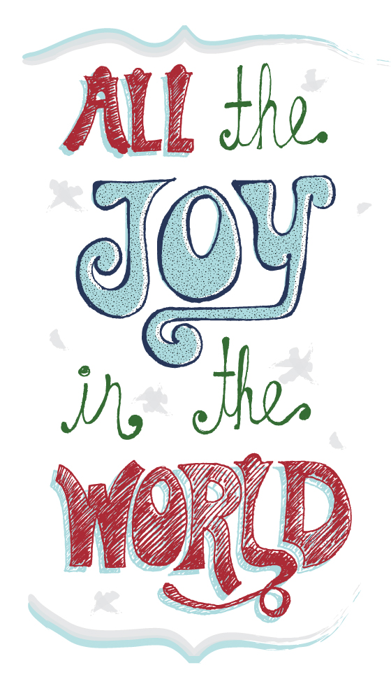 All The Joy In The World Christmas Holiday Typography by Joyful Roots