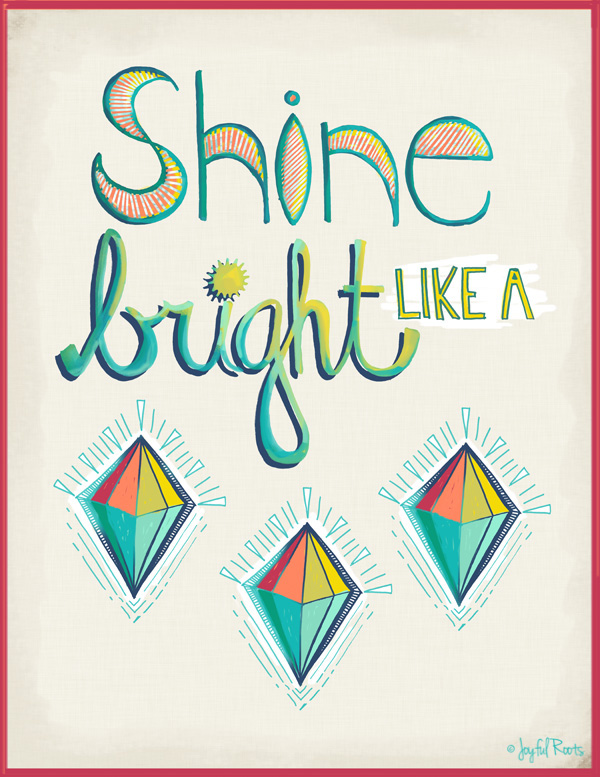 Shine Bright Like A Diamond Hand Lettering
